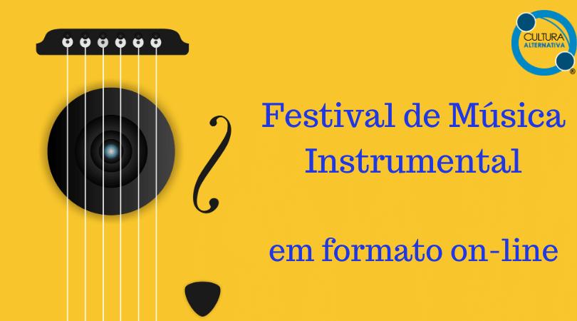 Festival de Música Instrumental - em formato on-line
