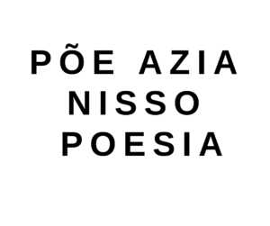 Põe Azia Nisso Poesia