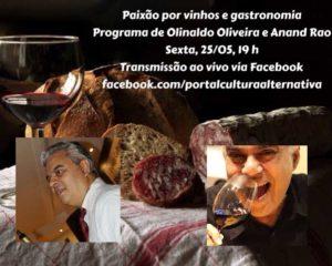 Vinhos Degustação. Paixão por Vinhos e Gastronomia. Programa de Olinaldo Oliveira e Anand Rao