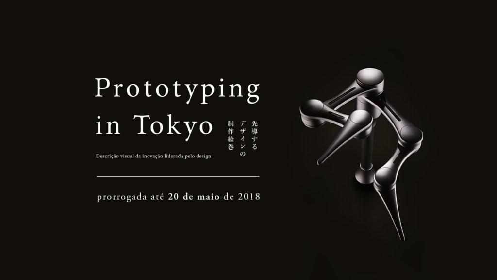 EXPOSIÇÃO PROTOTYPING IN TOKYO
