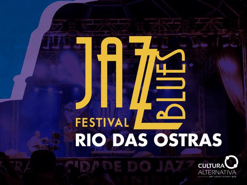 Rio das Ostras Jazz & Blues Festival - Cultura Alternativa