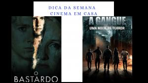 DICA DA SEMANA – CINEMA EM CASA