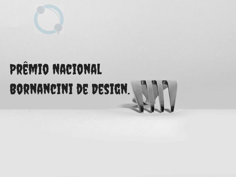 Prêmio Nacional Bornancini de Design.