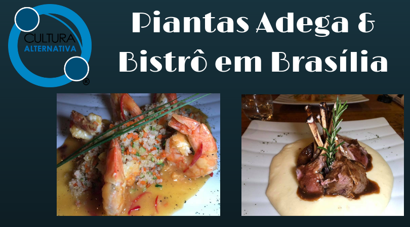 Restaurante Piantas, gastronomia de Brasilia