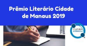 Prêmio Literário Cidade de Manaus 2019