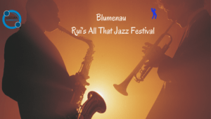 Blumenau - Rui's All That Jazz Festival