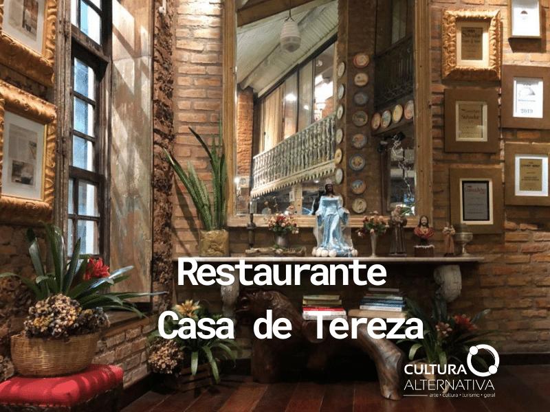 Restaurante Casa de Tereza - Cultura Alternativa