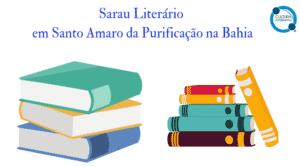 Sarau Literário em Santo Amaro da Purificação na Bahia