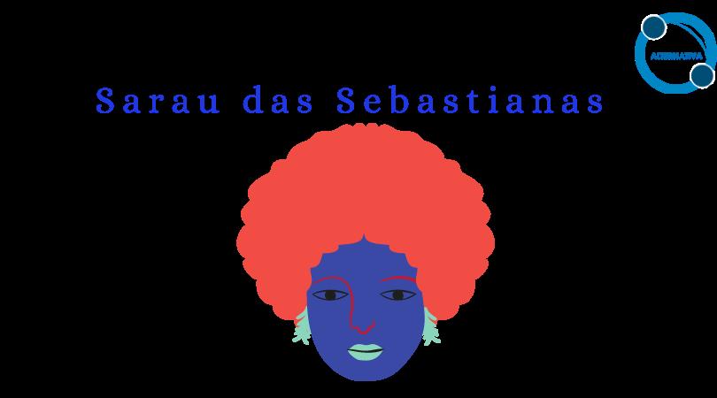 Sarau das Sebastianas