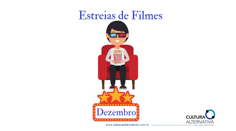 Estreias de Filmes – Dezembro