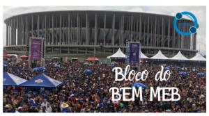 Bloco do BEM MEB