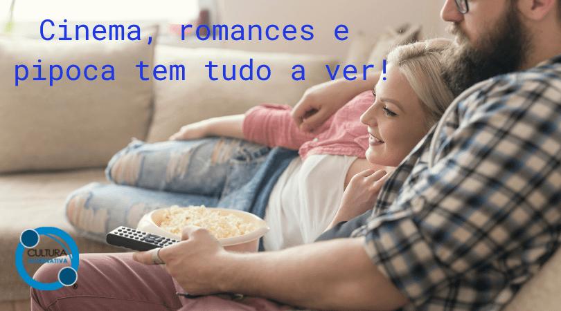 Filmes românticos para curtir a dois
