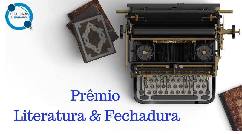 Prêmio Literatura & Fechadura