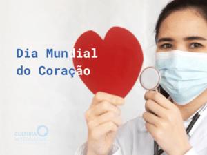 Dia Mundial do Coração incentiva hábitos saudáveis - Cultura Alternativa