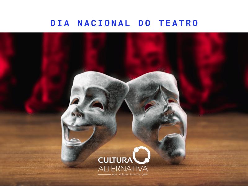 Dia Nacional do Teatro - Cultura Alternativa