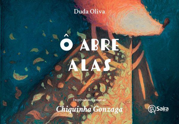 Abram alas à música de Chiquinha Gonzaga