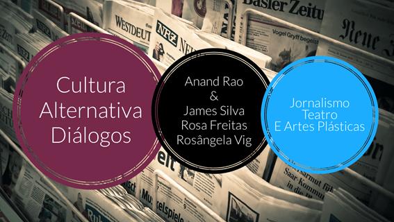 Cultura Alternativa Diálogos – Jornalismo Teatro e Artes Plásticas