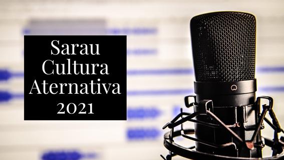 Sarau Cultura Alternativa 2021