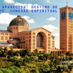 Aparecida Turismo religioso - Cultura Alternativa