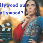 Hollywood ou Bollywood?
