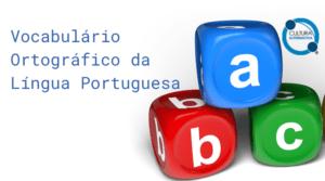 Vocabulário Ortográfico da Língua Portuguesa - Cultura Alternativa