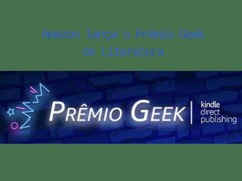 Amazon lança o Prêmio Geek de Literatura