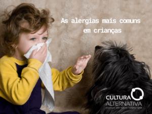 As alergias mais comuns em crianças - Cultura Alternativa