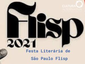 Festa Literária de São Paulo Flisp - Cultura Alternativa