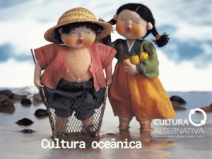 Cultura oceânica - Cultura Alternativa