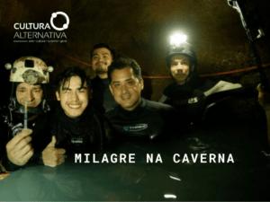 MILAGRE NA CAVERNA - cultura Alternativa
