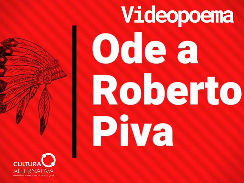 Videopoema Ode a Roberto Piva de Rudi Renato Jr. - Cultura Alternativa