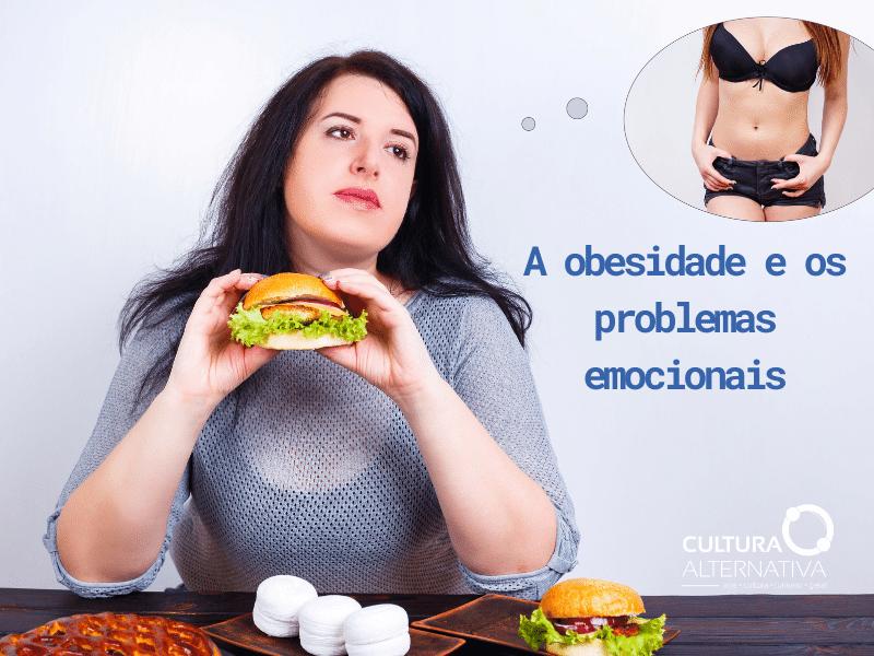 A obesidade e os problemas emocionais - Cultura Alternativa