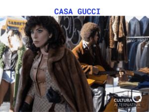 CASA GUCCI - Cultura Alternativa