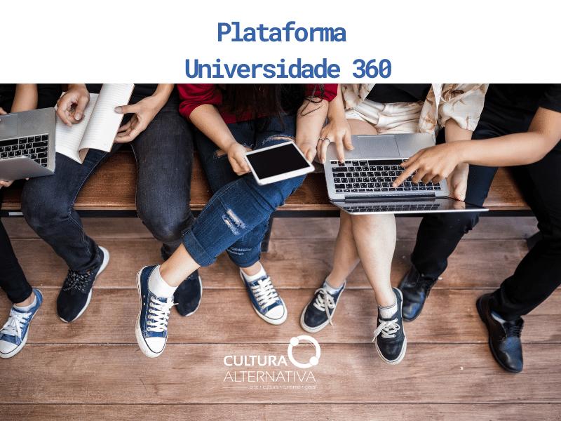 Plataforma Universidade 360 - Cultura Alternativa