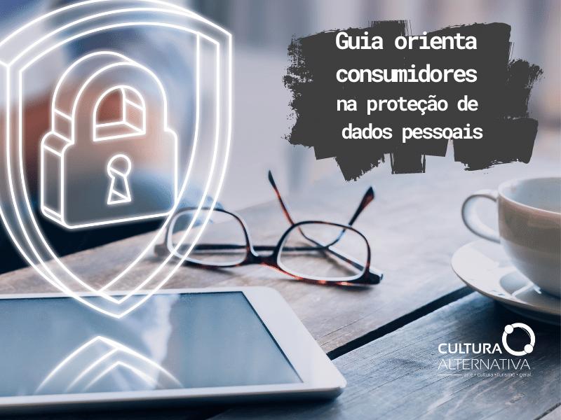 Proteção de dados pessoais - Cultura Alternativa