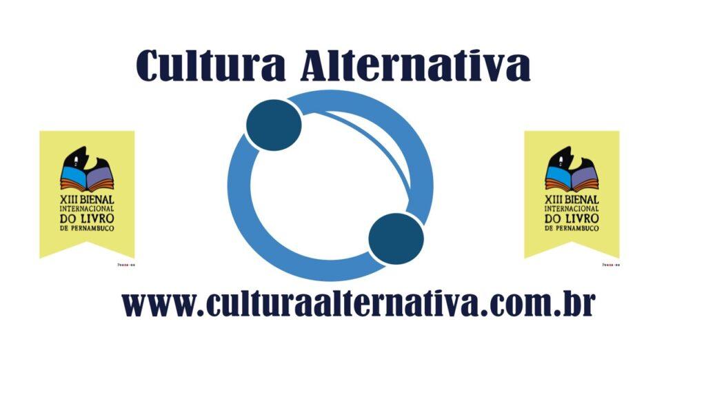 Cultura Alternativa na abertura da Bienal do Livro de Pernambuco - - Cultura Alternativa