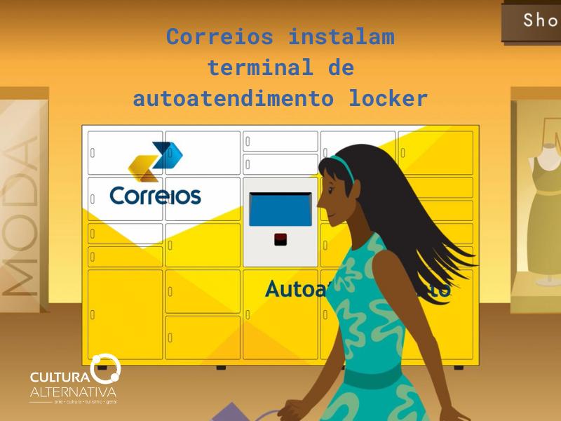 Correios instalam terminal de autoatendimento locker - Cultura Alternativa