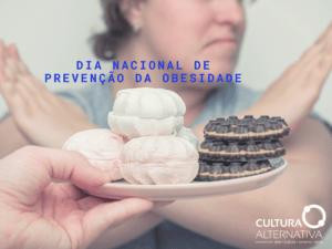 Dia Nacional de Prevenção da Obesidade - Cultura Alternativa