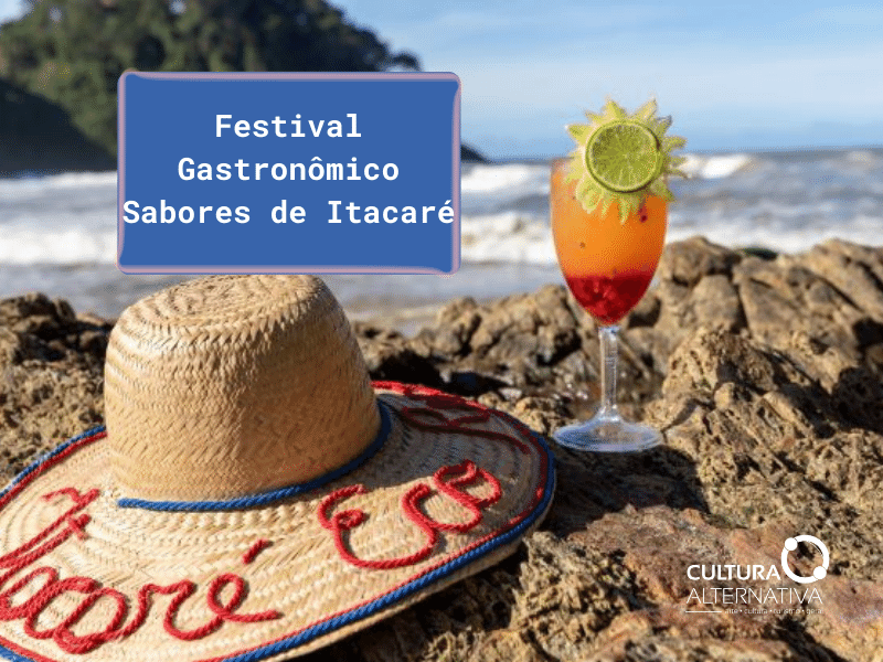 Festival Gastronômico Sabores de Itacaré - Cultura Alternativa