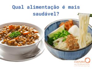 Qual alimentação é mais saudável - Cultura Alternativa