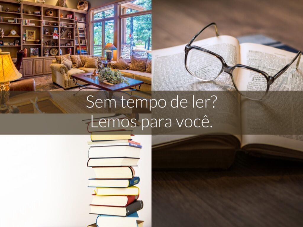 Sem tempo de ler? Lemos para você. - Cultura Alternativa
