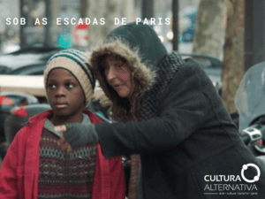 Sob as Escadas De Paris com Catherine Frot - Cultura Alternativa